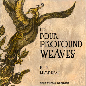The Four Profound Weaves audiobook cover